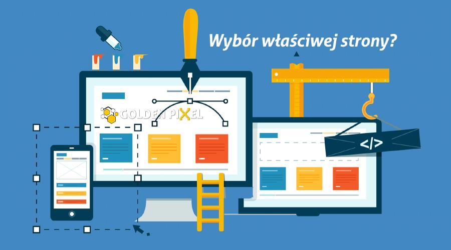 Wybór strony internetowej dla siebie, jaki model wybrać dla firmy? jaka strona internetowa, jaka strona www dla firmy, strona www dla biznesu, strona internetowa dla osób indywidualnych